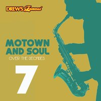Motown and Soul: Over the Decades, Vol. 7 — InstaHit Crew