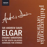 Enigma Variations, In the South, Serenade For Strings — Philharmonia Orchestra with Sir Andrew Davis