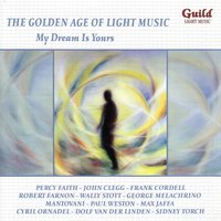 The Golden Age of Light Music: My Dream Is Yours — сборник