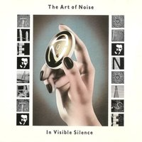 In Visible Silence — Art Of Noise