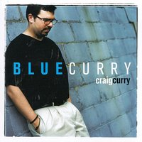 Blue Curry — Craig Curry