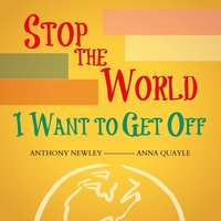 Stop the World - I Want to Get Off — Anthony Newley, Anna Quayle, Anthony Newley & Anna Quayle