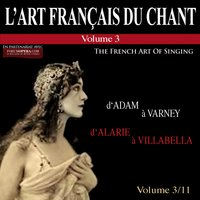 L'art français du chant, Vol. 3 — Germaine Cernay, Camille Maurane, Suzanne Danco