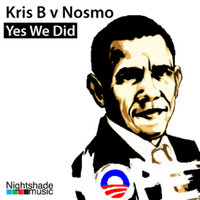 Yes We Did — Nosmo, Kris B and Nosmo