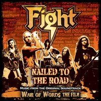 Nailed To The Road — Fight