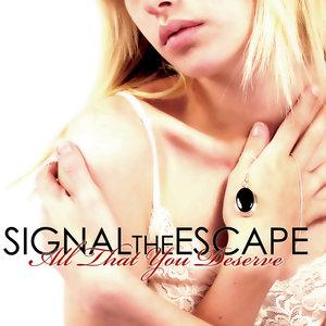 Signal The Escape - Boys Lie