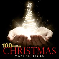 100 Must-Have Christmas Masterpieces — сборник