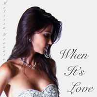 When It's Love — Melissa Granato