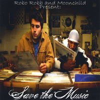Save the Music — Robo-Robb and Moon Child