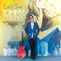 Let It Shine — Tommy Mora