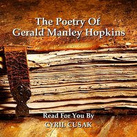 The Poetry Of Gerald Manley Hopkins — Gerald Manley Hopkins