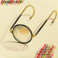 She Blinded Me With Science — Thomas Dolby