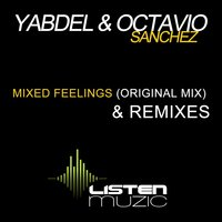 Mixed Feelings — Octavio Sanchez, Yabdel, Octavio Sanchez, Yabdel