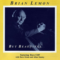 But Beautiful — Brian Lemon