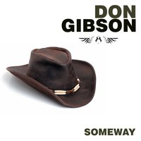 Someway — Don Gibson