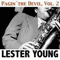 Pagin´the Devil, Vol. 2 — Lester Young