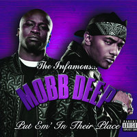 Put 'Em In Their Place — Mobb Deep