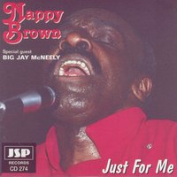 Just For Me — Nappy Brown