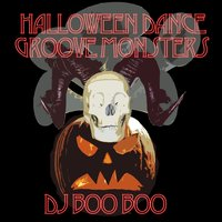 Halloween Dance Groove Monsters — DJ Boo Boo