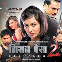 Mission Paisa 2 Reloaded — Late Pandav Sunuwar