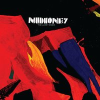 The Lucky Ones — Mudhoney