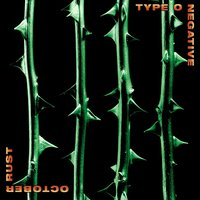 October Rust — Type O Negative