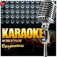 Karaoke - In the Style of Carpenters — Ameritz Top Tracks