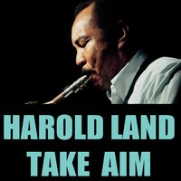 Harold Land: Take Aim — Harold Land