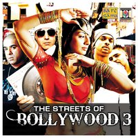 The Streets of Bollywood 3 — сборник