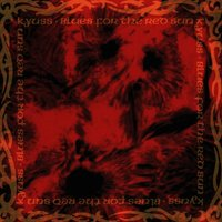 Blues For The Red Sun — Kyuss