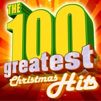 The 100 Greatest Christmas Hits — сборник