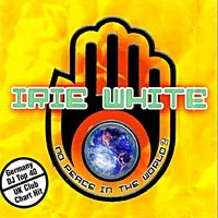 No Peace In The World — Irie White