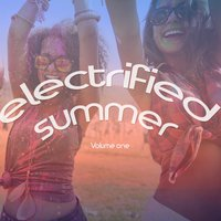Electrified Summer, Vol. 1 — сборник