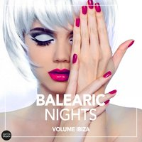 Balearic Nights, Volume IBIZA — сборник