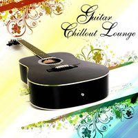 Guitar Chillout Lounge Vol.1 — сборник