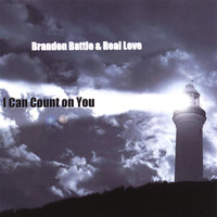 I Can Count on You — Brandon Battle & Real Love