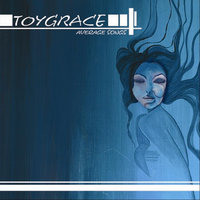 Average Songs — Toygrace