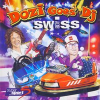 Dozi goes DJ Swiss — сборник