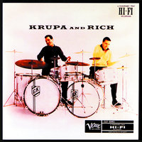 Krupa And Rich — Buddy Rich, Gene Krupa