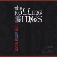 Raise a Glass — The Rolling Kings