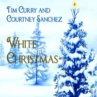 White Christmas — Tim Curry, Courtney Sanchez