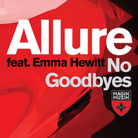 No Goodbyes — Allure