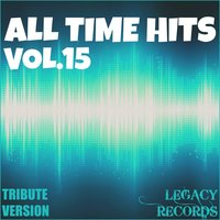 All Time Hits, Vol. 15 — New Tribute Kings