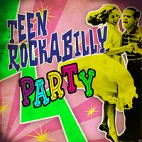 Teen Rockabilly Party — сборник