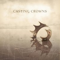 Casting Crowns — Casting Crowns