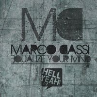 Equalize Your Mind Ep — Marco Dassi