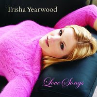 Love Songs — Trisha Yearwood