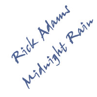 Midnight Rain — Rick Adams