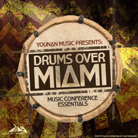 Drums Over Miami 13 (Music Conference Essentials) — Saeed Younan