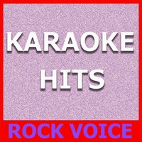 Karaoke Hits: Rock Voice — Original Backing Tracks